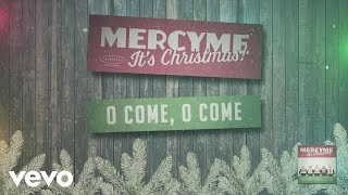 Watch Mercyme O Come O Come video