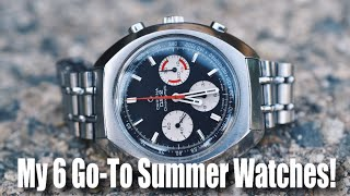 My 6 Go-To Summer Watches!