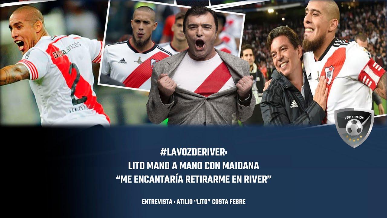 """#LaVozdeRiver: Lito con Maidana """"Me encantaría retirarme en River"""""""