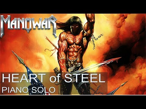 Manowar - Heart of Steel (piano solo, acoustic, karaoke)