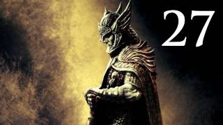 Elder Scrolls V: Skyrim - Walkthrough - Part 27 - Thalmor Embassy (Skyrim Gameplay)