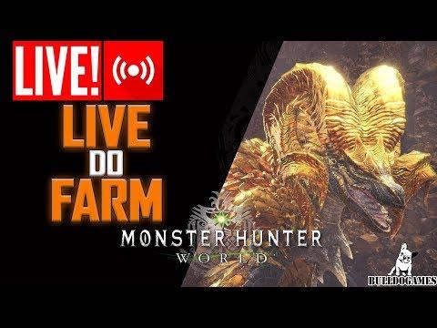 LIVE - FARM COM OS INCRITOS - Monster Hunter World - CANAL BULLDOGAMES