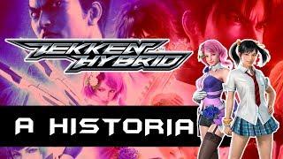 A História de Tekken Hybrid