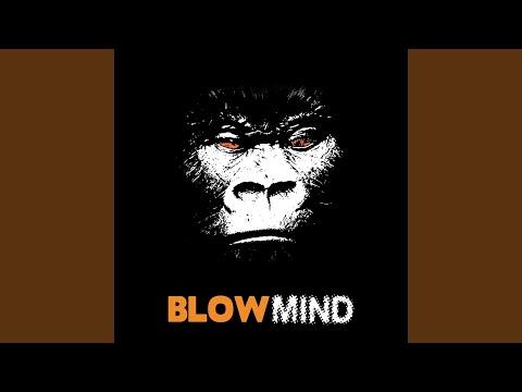 Blowmind