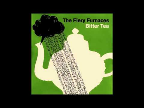 "FIERY FURNACES : Bitter Tea"" (Demo suite) - YouTube"