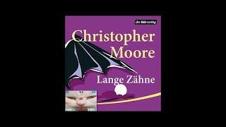 Christopher Moore's LANGE ZÄHNE gelesen von Simon Jäger KOMPLETTES Hörbuch