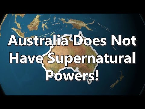 IOTP - Australia Does Not Have Supernatural Powers!
