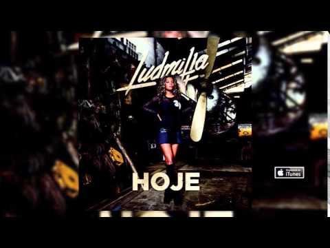 "MC Ludmilla - Hoje "" CD HOJE COMPLETO """