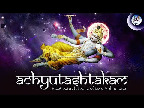 Most Beautiful Song Of Lord Vishnu Ever | Achyutashtakam - Achyuta Ashtakam | Shri Krishna Bhajan