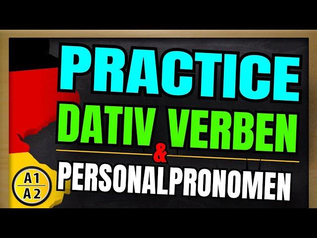 PRACTICE - Dativ Verben A1   A1 Dative Verbs & Personal Pronouns