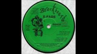 x-fade - dance ( extended mix )