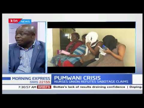 Pumwani crisis: Nurse union refutes sabotage claims| PRESS REVIEW