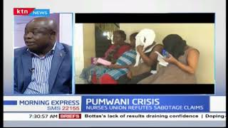 Pumwani crisis: Nurse union refutes sabotage claims| PRESS REVIEW