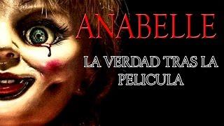 Anabelle , la verdad tras la pelicula