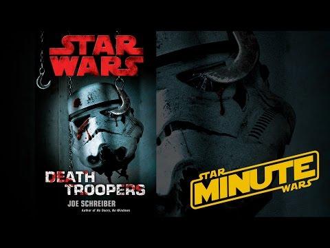 Death Troopers by Joe Schreiber (Legends) - Star Wars Minute