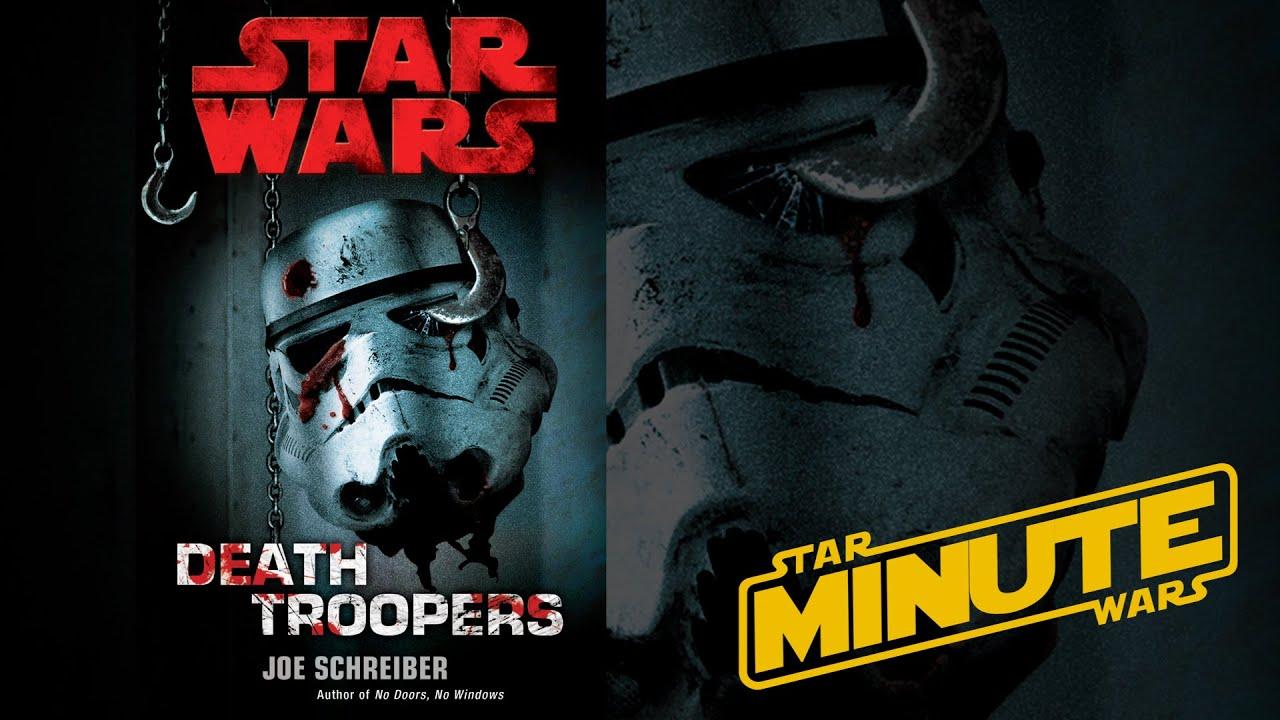 Death Troopers by Joe Schreiber (Legends) - Star Wars Minute - YouTube