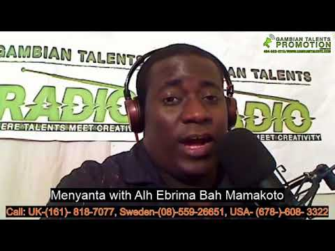 Menyanta with Alh Ebrima Bah Mamakoto  Did the Gambia Govet take money from the U S Govt