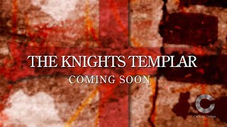 BRAND NEW SERIES - 'The Knights Templar' - COMING SOON!  HD Video