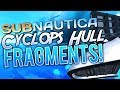 🌊 Subnautica: ⚓ Where To Find Cyclops Hull Fragments! ⚓ S02 E09   TheNoob Official