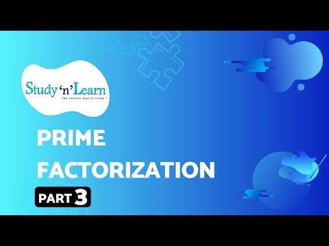 Prime Factorization Part 3 | Factorization Of 90 | Easy Square Root Method | Study'n'Learn