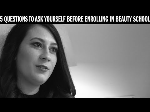 5 Questions To Ask Yourself Before Enrolling In Beauty School