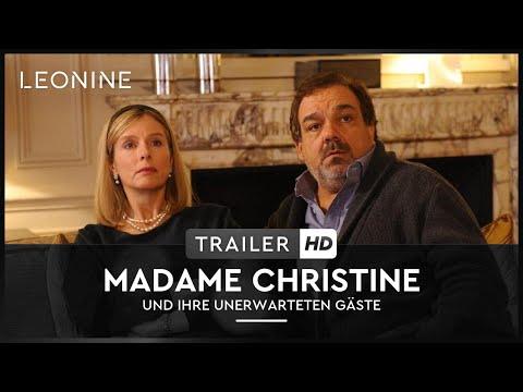 Madame Christine und ihre unerwarteten Gäste - Trailer (deutsch/ german; FSK 0)