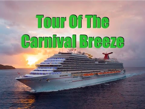 Cruise Ship Tour: Carnival Breeze March 2016