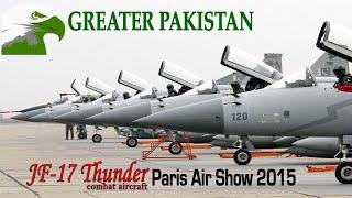 JF-17 Thunder dazzling air display - Paris Air Show 2015
