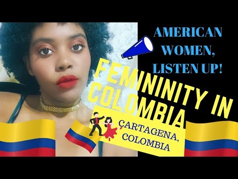 COLOMBIA TRAVEL: DATING COLOMBIAN MEN! | What American Women Can Learn About Femininity in Colombia