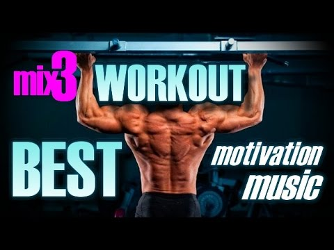 Workout music - motivation mix3...