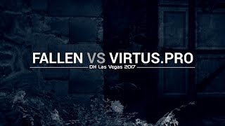 DreamHack Masters Las Vegas: Fallen vs Virtus pro