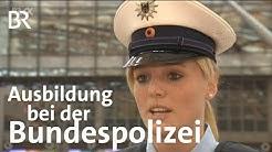 Polizeivollzugsbeamter im mittleren Dienst (Bundespolizei) | Ausbildung | Beruf | BR