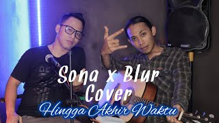 Hingga akhir waktu - Nineball (Sona x Blur Cover Live Person) | J25 Official