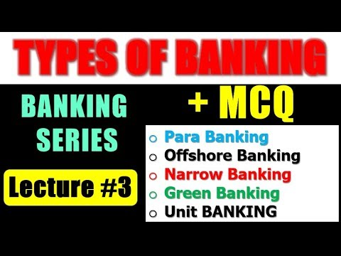 Types of Banking (Lecture # 3) Para banking , Narrow Banking