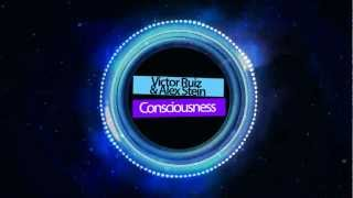 Victor Ruiz & Alex Stein - Consciousness (Original Mix) [Minimal Techno]