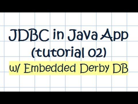 Embedded Derby Database In JAVA Application - Tutorial