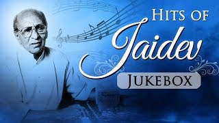 Hits of Jaidev - Jukebox - Bollywood Evergreen Hindi Songs - Music Composer Jaidev Songs