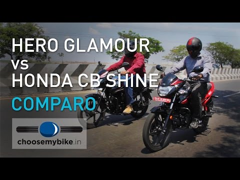Honda CB Shine Vs Hero Glamour : ChooseMyBike.in Review