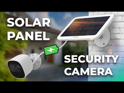 TESTING SOLAR PANEL WITH SECURITY CAMERA: DOES IT WORK?