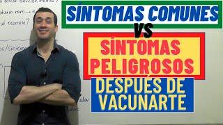 COVID 19 | SÍNTOMAS DE ALARMA post VACUNACIÓN ¡CUIDADO CON ESTO!