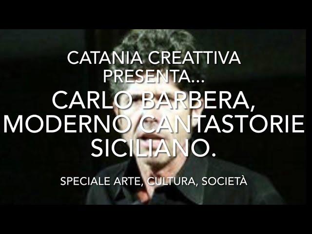 Carlo Barbera: scrittore e moderno cantastorie siciliano
