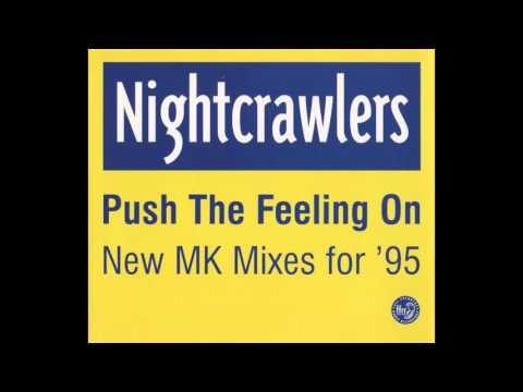 Nightcrawlers - Push The Feeling On [The Dub of Doom]