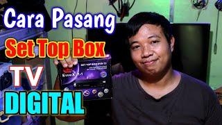 Cara Memasang Set Top Box Tv Digital