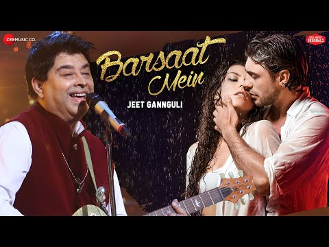 Barsaat Mein | Zee Music Originals | Jeet Gannguli | Rashmi Virag | Aditya Dev | 2018 romantic songs