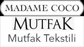 MADAME COCO MUTFAK TEKSTİLİ | MADAME COCO İNDİRİM | MADAME COCO İNDİRİMLERİ | MADAME COCO KAMPANYA |