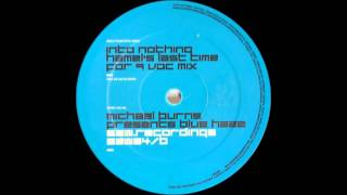 Michael Burns Pres. Blue Haze - Into Nothing (Hamel