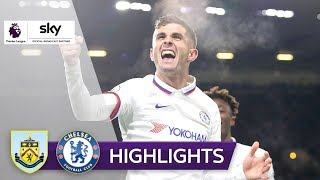 Pulisic-Hattrick krönt Chelsea-Gala | FC Burnley - FC Chelsea 2:4 | Highlights - Premier League