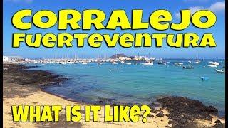 Corralejo Fuerteventura - What is it like?