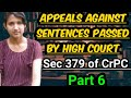 Section 379 of crpc explanation | Appeal against conviction by High Court in certain cases,