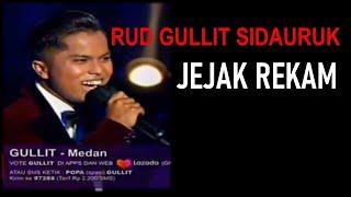 Rud Gullit Sidauruk - Jejak Rekam Finalis Akademi POP Indosiar
